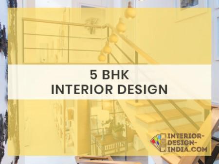Best 5 BHK Interiors - Apartment Flat Interiors Companies in Delhi NCR