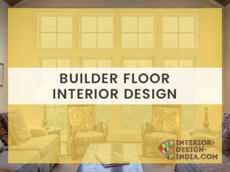Best Builder Floor Interiors - Residential Interiors Companies in Delhi NCR