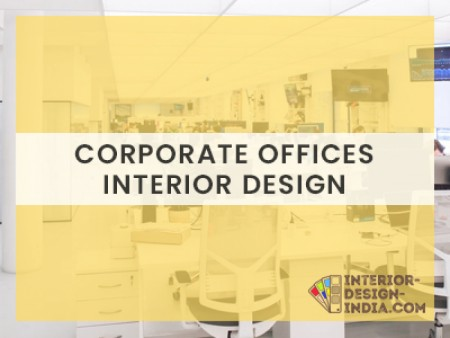 Best Interior Designing for Corporate Offices - Corporate Interior Companies in Delhi NCR