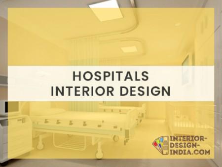 Best Interior Designing for Hospitals - Commercial Interiors Companies in Delhi NCR